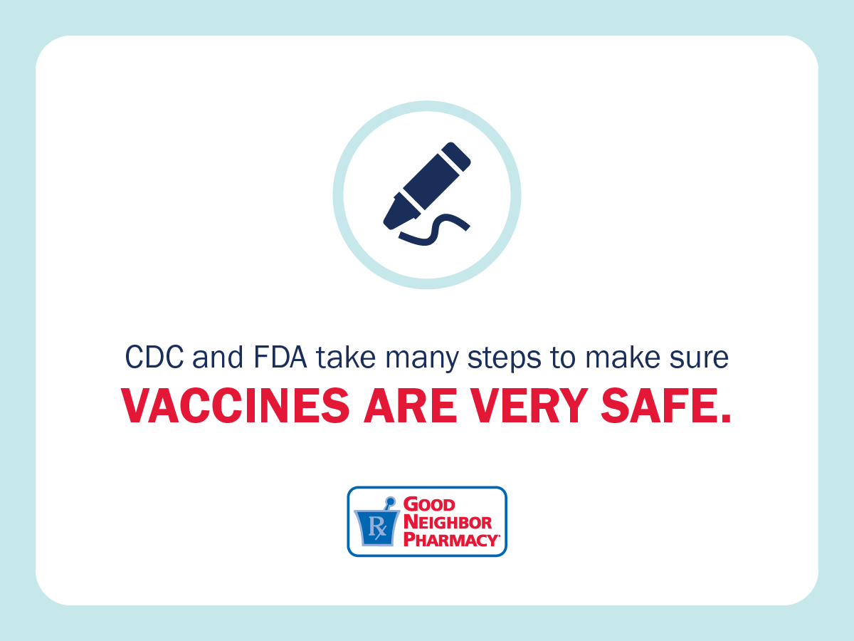 image cdc and fda take many steps to make sure vaccines are very safe good neighbor pharmacy