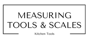 Measuring Tools and Scales Kitchen Tools at Gifts and Gadgets