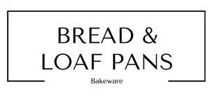 Bread and Loaf Pans Bakeware at Gifts and Gadgets