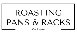 Roasting Pans and Racks Cookware at Gifts and Gadgets