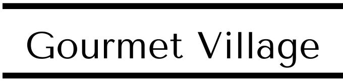 Gourmet Village