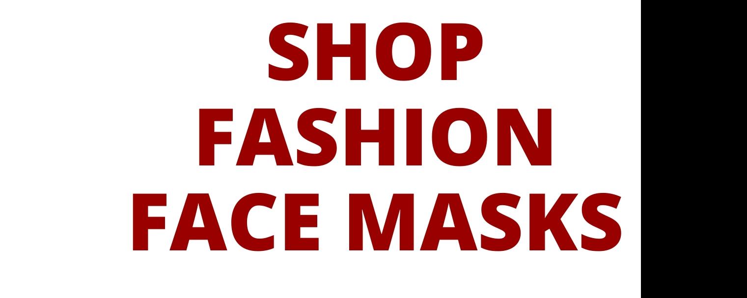 Face Masks, custom face masks, shop face masks, facemasks,