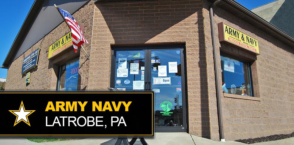 Army Navy - Latrobe, PA