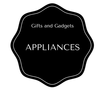 Appliances at Gifts and Gadgets
