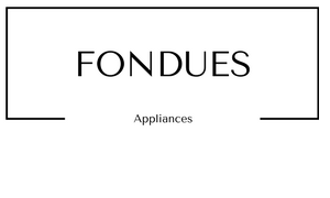 Appliances Fondues at Gifts and Gadgets