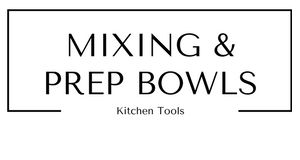 Mixing and Prep Bowls Kitchen Tools at Gifts and Gadgets