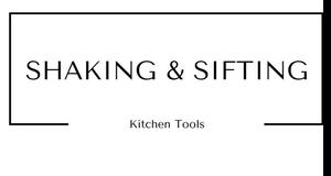 Shaking and Sifting Kitchen Tools at Gifts and Gadgets