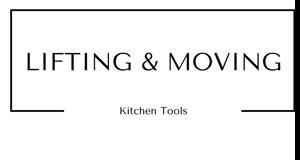Lifting and Moving Kitchen Tools at Gifts and Gadgets