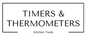 Timers and Thermometers Kitchen Tools at Gifts and Gadgets